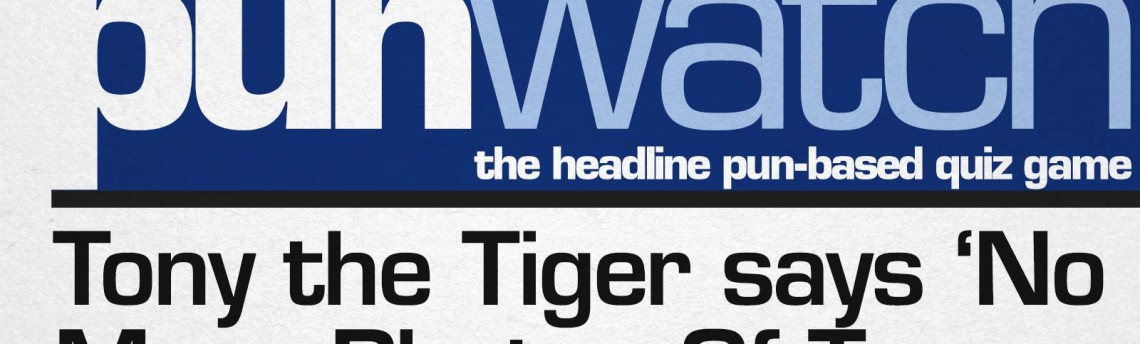 Punwatch S01E23 – Tony the Tiger says 'No More Photos Of Terry Wogan Holding Butter'